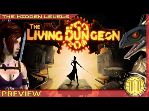 The Living Dungeon Preview (Steam/PC)