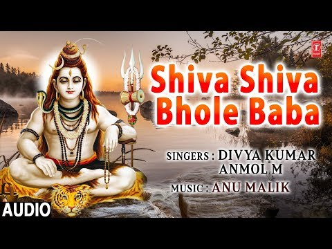 Bhole Baba I Shiv Bhajan I DIVYA KUMAR, ANMOL M I Full Audio Song