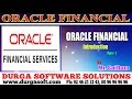 Oracle  Financial Tutorial || online training||Oracle  Financial Introduction Part-1 by SaiRam