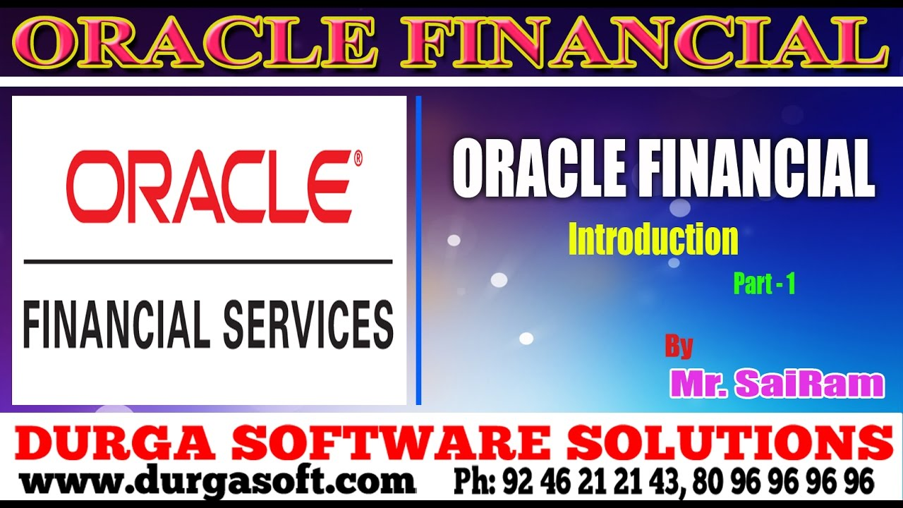 Oracle Financial Tutorial    online training  Oracle Financial Introduction  Part-1 by SaiRam