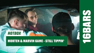 morten & Marvin Game - Still Tippin' (Hotbox Remix) | 16BARS
