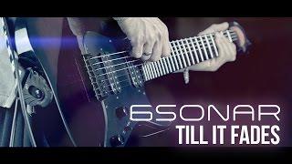 Till It Fades (Original) - 6Sonar  - Progressive Metal