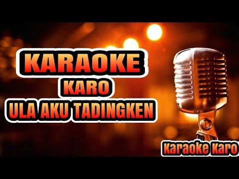 Lagu Karaoke Karo Ula Aku Tadingken (No Vokal) Versi Gendang Salih