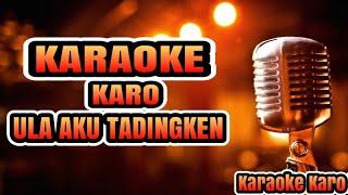 Gambar cover Lagu Karaoke Karo Ula aku tadingken (No Vokal) versi Gendang Salih