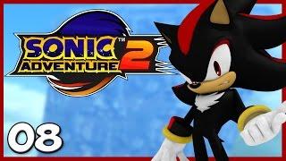 Sonic Adventure 2 : Rébellion | Ep.08 - Let
