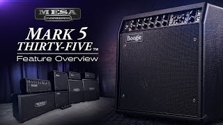 MESA/Boogie Mark Five: 35™ New Features Overview