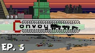 Convoy - Ep. 5 - The Final Fight?! - Let's Play - Pre-Release