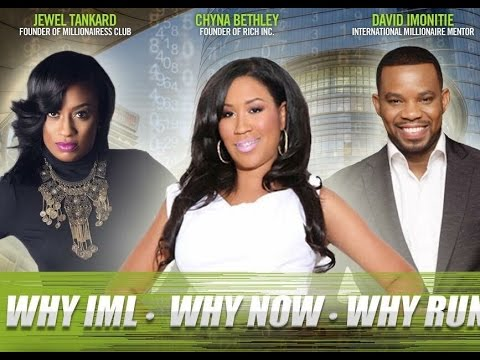 WHY IML - WHY NOW- WHY RUN with Jewel Tankard, David Imonitie, and Chyna Bethley
