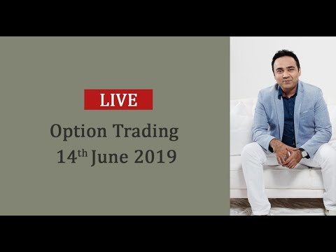 Option Trading Live – 14th Jun'19