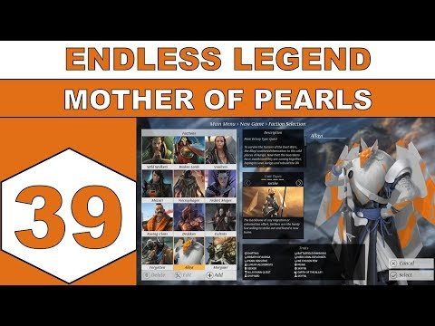 Let's Play Endless Legend - Mother of Pearls - Episode 39