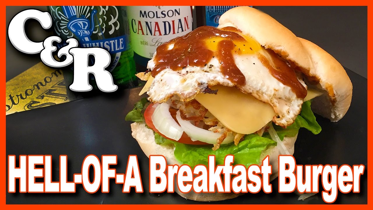 HELL-OF-A BREAKFAST BURGER Recipe - Cook & Review Ep #43