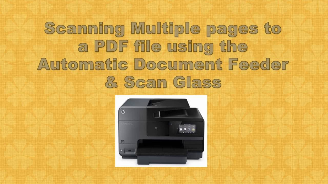 HP Officejet Pro 8620 | 8630 : Scan multiple pages using the ADF & Scan  Glass