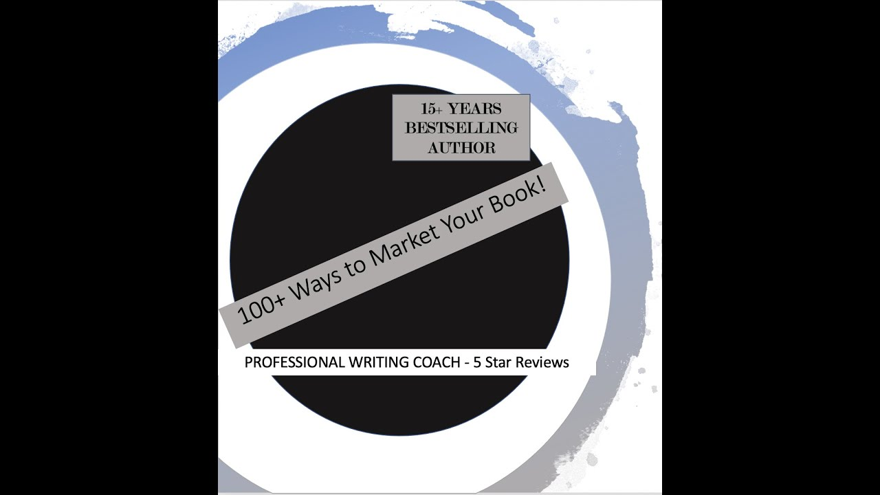 100+ Ways to Market Your Book - Cheap!