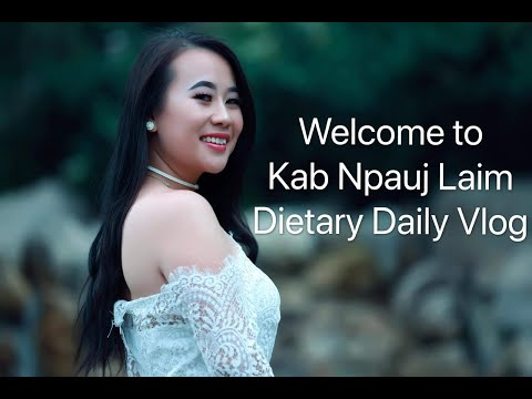 Kab Npauj Laim - Dietary Daily Vlog (#1)