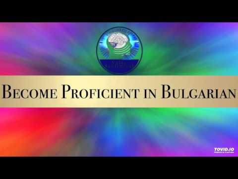 Become Proficient in Bulgarian Subliminal Hypnosis - Value Subliminal