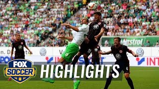 Video Gol Pertandingan Wolfsburg vs Eintracht Frankfurt