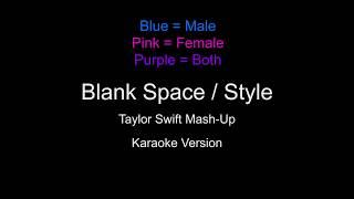 Blank Space / Style Mashup Karaoke