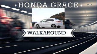 The all new Honda Grace just walk around
