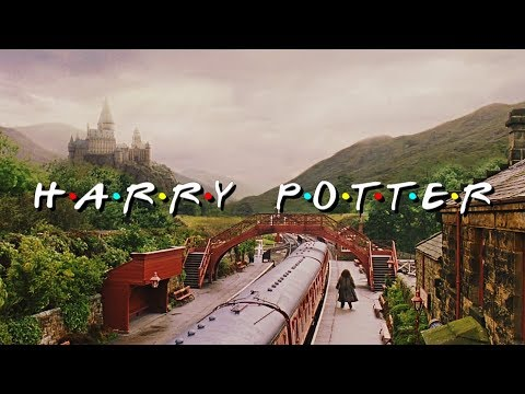Harry Potter   Opening Credits (F.R.I.E.N.D.S Style)