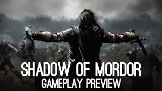 Shadow of Mordor Gameplay Preview (Xbox 360, Xbox One, PS3, PS4, PC)