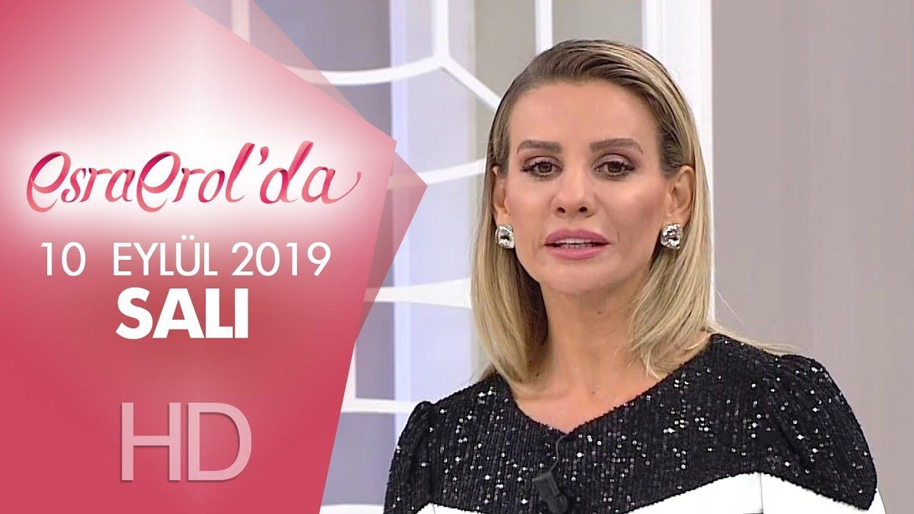 Esra Erol'da 10 Eylül 2019 | Salı