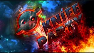 Knife Party ft. Foreign Beggars - APEX (Studio Version)