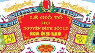 Họ Nguyễn Đình Gốc Lý - Thanh Hóa ( Họ Lý Việt Nam ).Quay-Dựng Phim.Đình Hiến.Đt:0973859016.