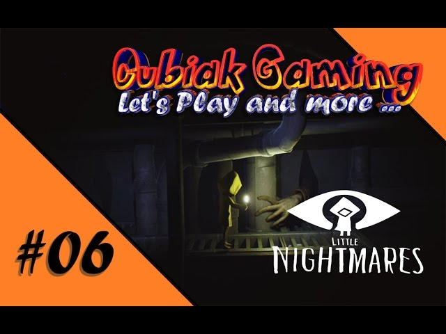 VÖLLIGE VÖLLEREI ★ Let's Play Little Nightmares #06