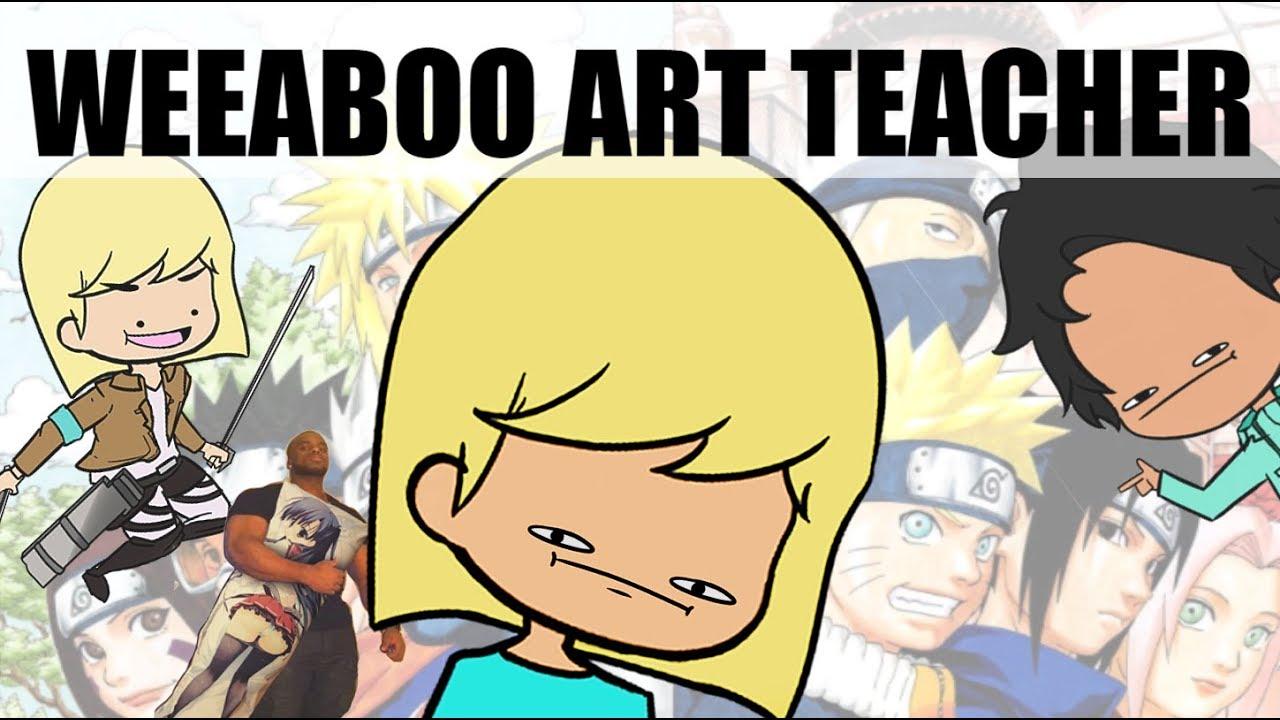 my anime loving art teacher youtube