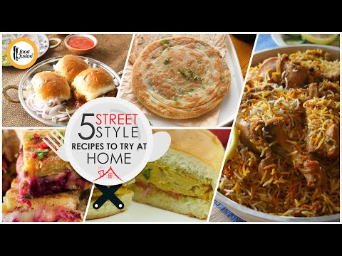 5 Street Style Recipes To Try at Home By Food Fusion