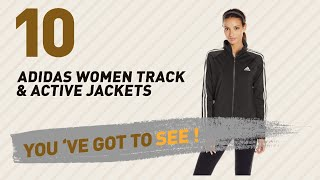 Adidas Women Track & Active Jackets, Top 10 Collection // New & Popular 2017