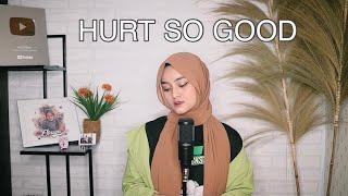 Astrid S - Hurt So Good Cover By Eltasya Natasha