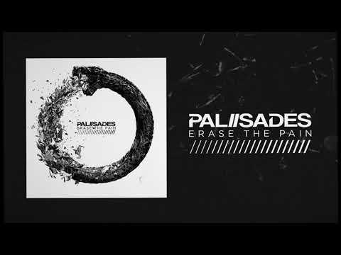 Palisades - Erase The Pain Mp3