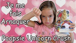 ARNAQUE - Poopsie Unicorn Crush Unboxing  - Grosse Déception