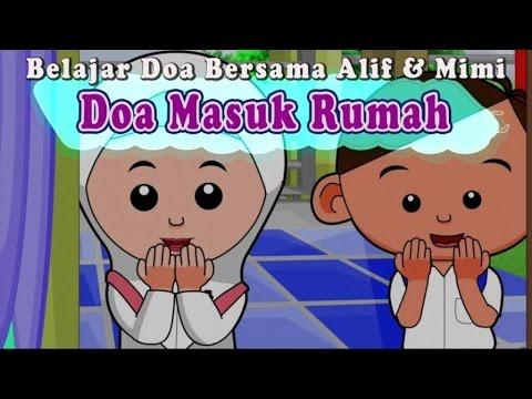 Belajar Doa Bersama Alif & Mimi - Doa Masuk Rumah
