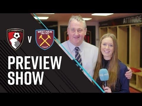 AFCBTV PREVIEW SHOW: West Ham (H)