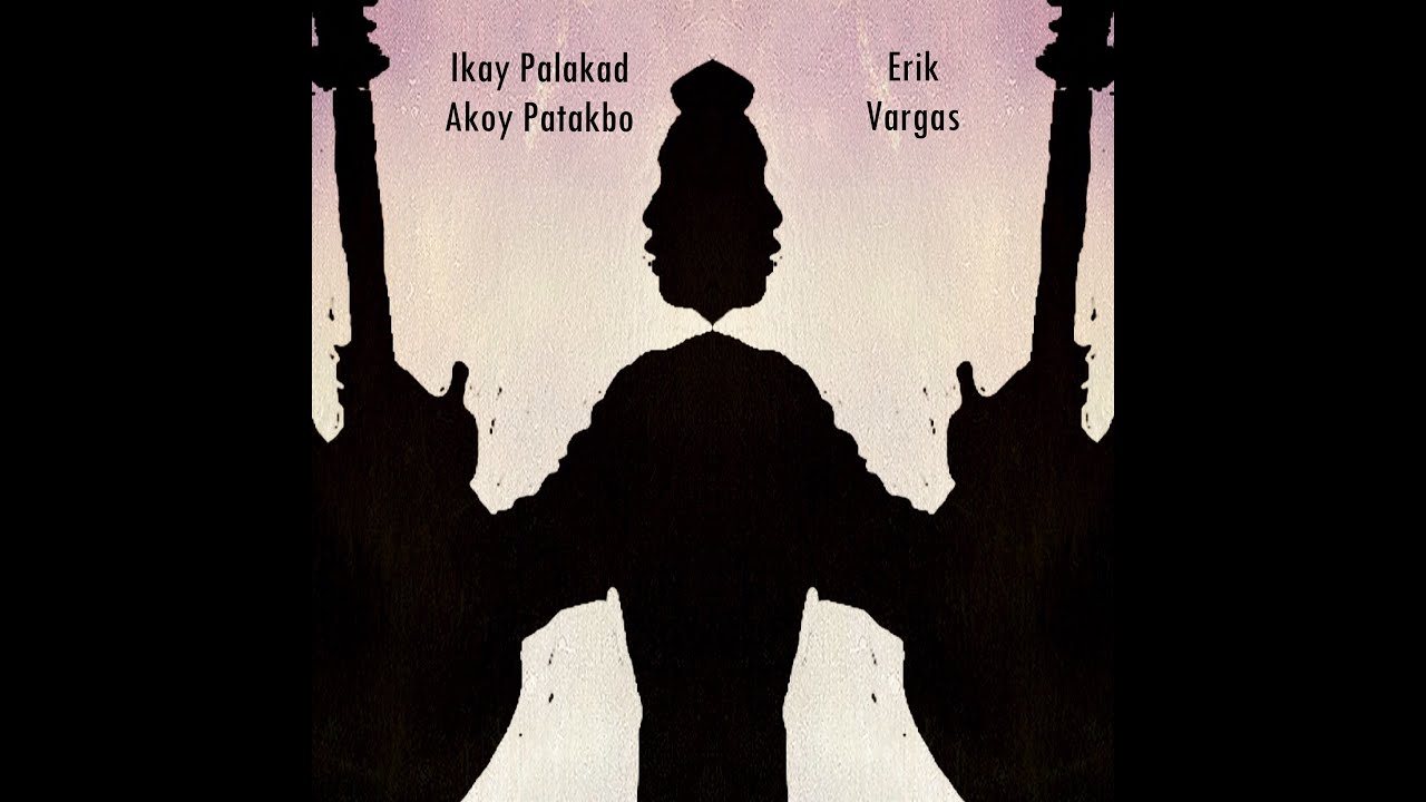 Erik Vargas - Ikay Palakad Akoy Patakbo (Official Lyric MV) - YouTube