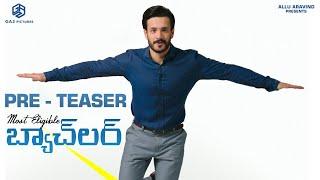 Most Eligible Bachelor Pre Teaser | Akhil Akkineni, Pooja Hegde | Bommarillu Baskar | #MEB Image