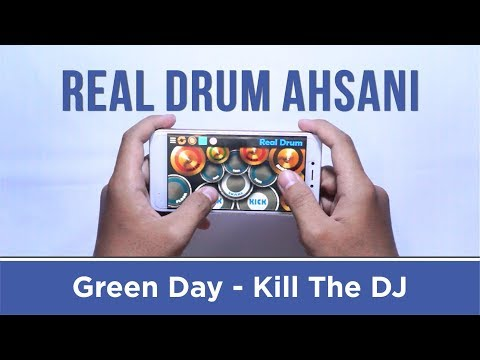 Green Day - Kill The DJ (Real Drum Cover by Ahsani)