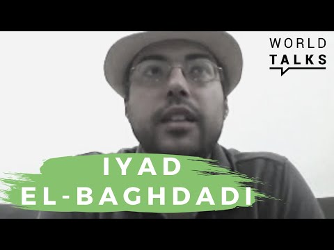 World-Talks # Iyad El-Baghdadi