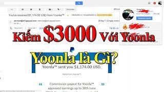Kiếm tiền với Yoonla: Yoonla Là Gì? Kiếm Tiền Với Yoonla $3000 Trong 2 Tháng