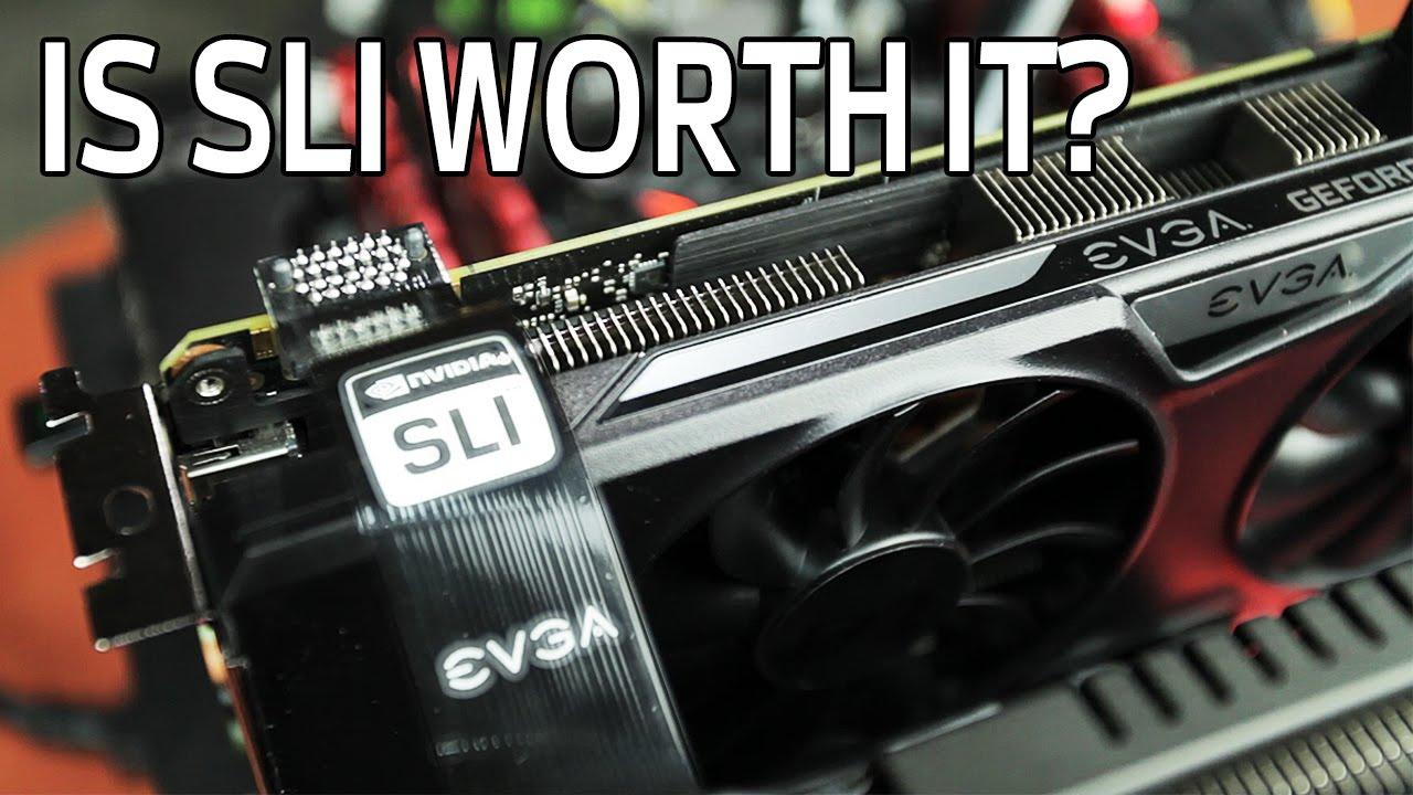 gtx 960 sli is it worth it youtube