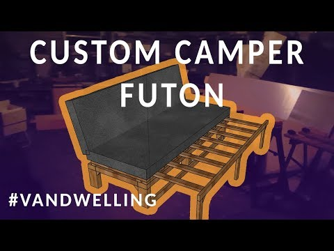 Custom Campervan Futon [LINK TO PLANS INSIDE]