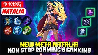 New Meta Natalia, Non Stop Roaming & Ganking [ Top Global Natalia ] D KING - Mobile Legends