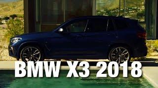 видео БМВ Х3 2017-2018 - фото, цена, характеристики новой модели BMW X3 (G01)