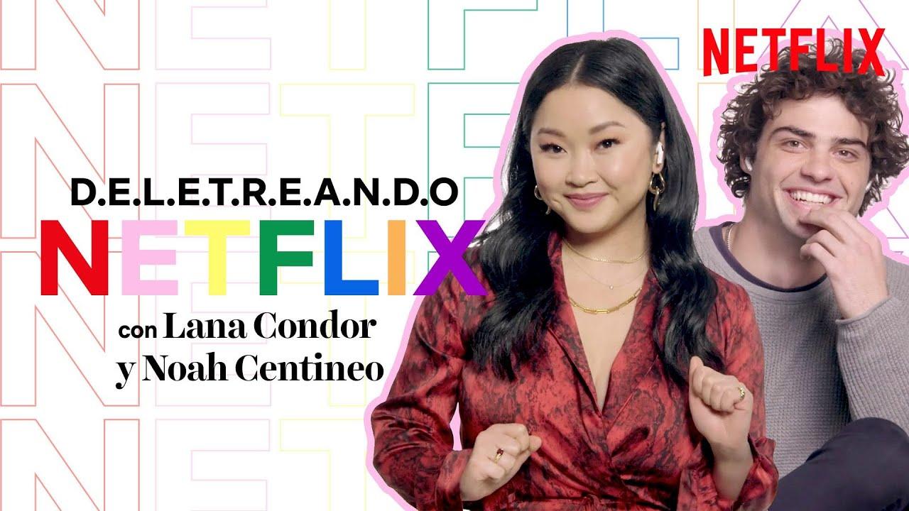 Deletreando NETFLIX con Noah Centineo y Lana Condor | A todos los chicos