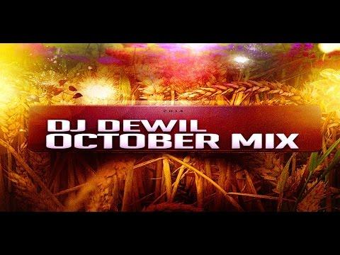 Dj DewiL - October Mix 2014