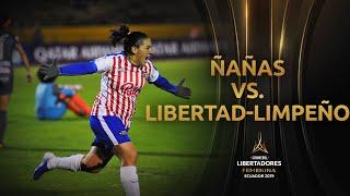 Club Ñañas 0-3 Libertad-Limpeño | CONMEBOL Libertadores Femenina