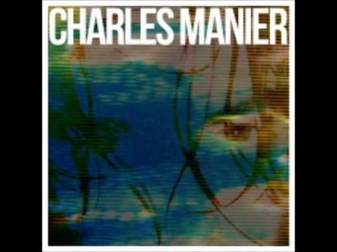 Charles Manier - Waitin 4 Electrocution