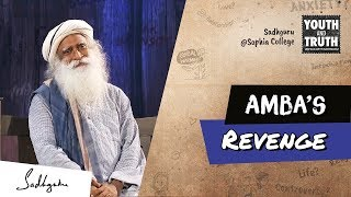 Why Shiva Helped Amba Take Revenge – Mahabharat | Sadhguru